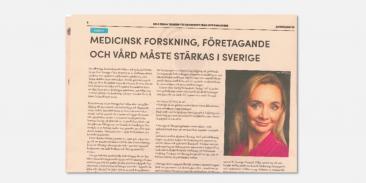 Debattartikel i Affärslivet SvD: Medicinsk forskning, företagande och vård måste stärkas i Sverige